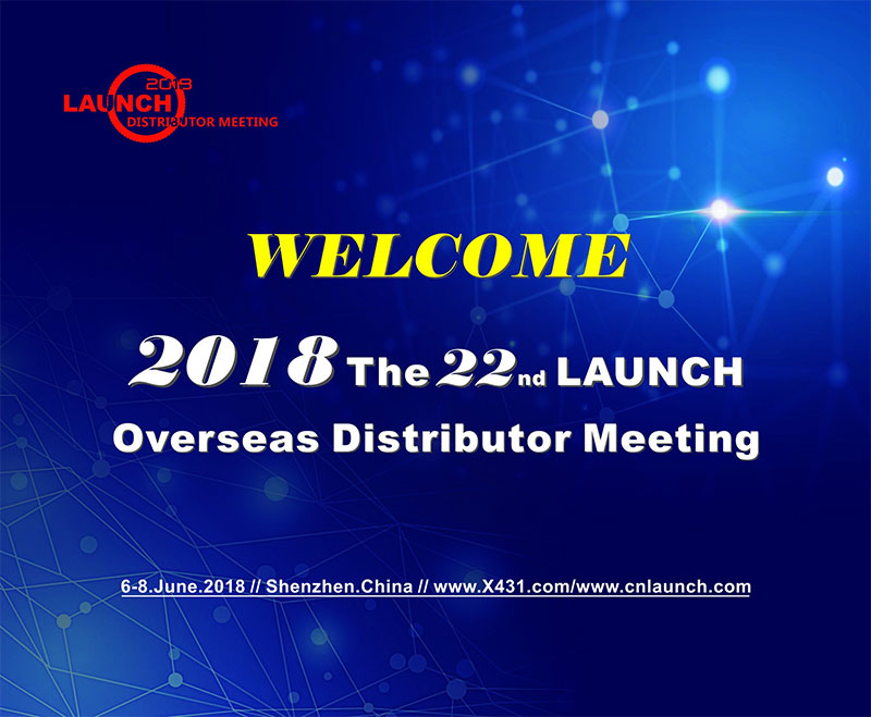 22nd LAUNCH Overseas Distributor Meeting (China)